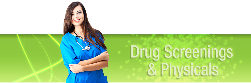 Physicals and Drug Screenings